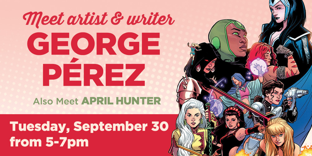 GeorgePerez0914_EventsFeatureImage_1000x500