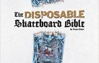 Staff Pick of the Week: The Disposable Skateboard Bible Art Book by Gingko Press