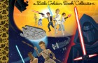 Staff Pick of the Week: Golden Books Star Wars Little Golden Book Collection